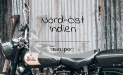Transportkosten Nord-Ost Indien
