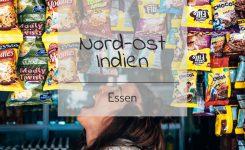 Verpflegungskosten Nord-Ost Indien